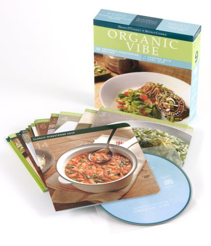 9781883914592: Organic Vibe (MusicCooks: Recipe Cards/Music CD), Seasonal Vegetarian Recipes, Cool Jazz Music (Sharon O'Connor's Musiccooks)