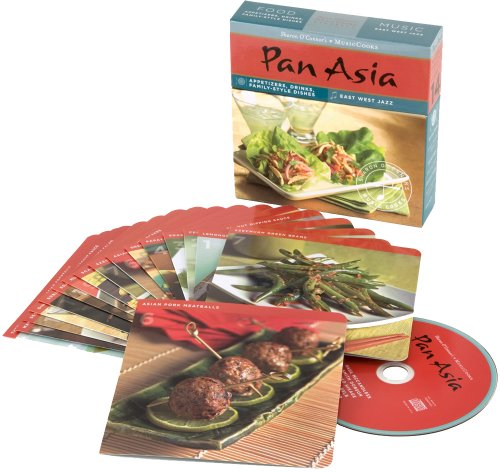 9781883914646: Pan Asia (MusicCooks: Recies Cards/Music CD), Appetizers, Drinks, Family-Style Dishes, East West Jazz