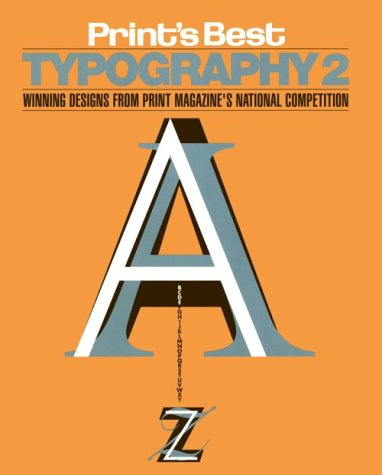 9781883915001: Print's Best Typography 2: Winning Designs from Print Magazine's National Competition