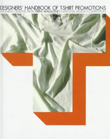 T-Shirt Promotions (Designers' Handbook of)