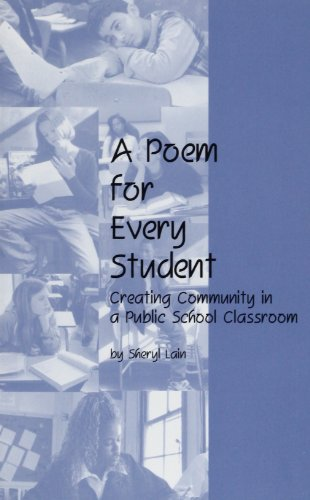 A Poem for Every Student: Creating Community: Sheryl Lain