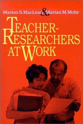 9781883920142: Teacher-Researchers at Work