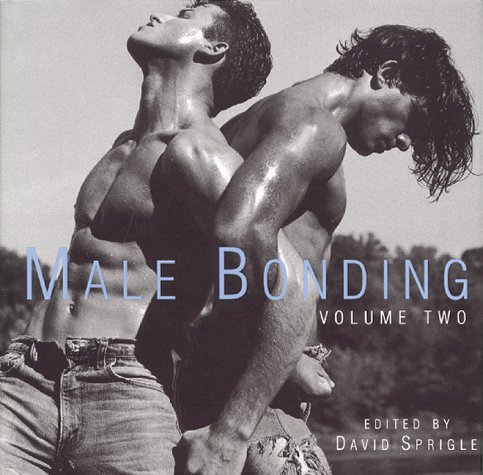 9781883923327: Male Bonding: Volume 2 (Anthologies Series Book 4 Part 2)