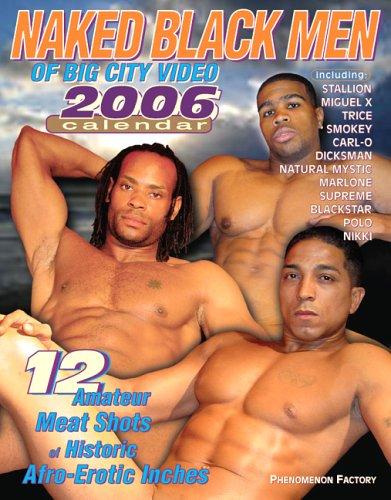 9781883923853: Naked Black Men of Big City Video 2006 Calendar