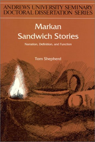 9781883925000: Markan Sandwich Stories: Narration, Definition, and Function (Andrews University Seminary Doctoral Dissertation Series Vol. 18)