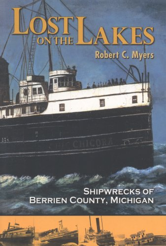 9781883925383: Lost on the Lakes: Shipwrecks of Berrien County, Michigan