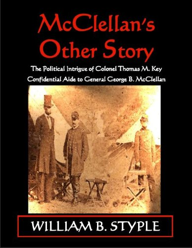 McClellan's Other Story: William B. Styple