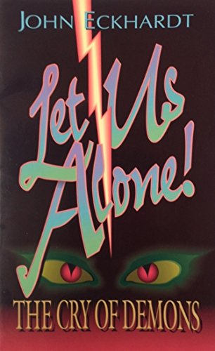 9781883927059: Let Us Alone: The Cry of Demons