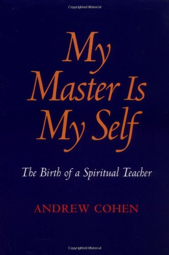 9781883929077: My Master is My Self