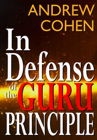 In Defense of the Guru Principle: Cohen, Andrew