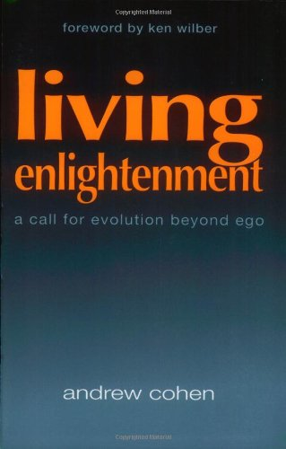 9781883929305: Living Enlightenment: A Call for Evolution Beyond Ego