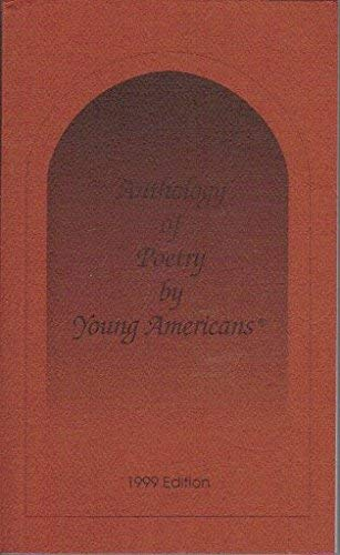 Anthology of Poetry by Young Americans: 1999: Contributors, Various