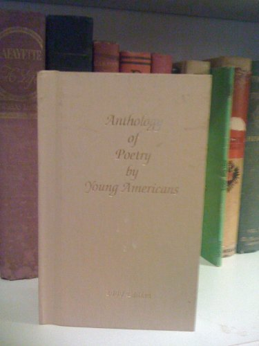 Anthology of Poetry By Young Americans (2000: Anthology of Poetry