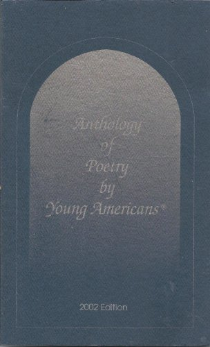 Anthology of Poetry by Young Americans, 2002: Anthology of Poetry,