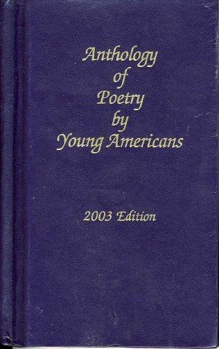 Anthology of Poetry by Young Americans (Volume: Editors of Anthology
