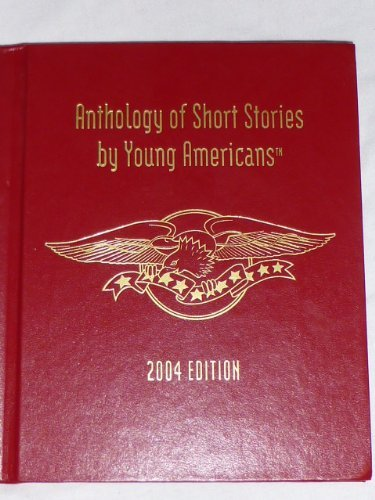 Anthology of Short Stories by Young Americans, 2004