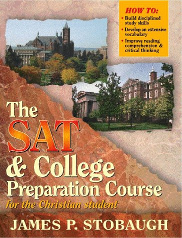 The Sat and College Preparation Course for: Stobaugh, James