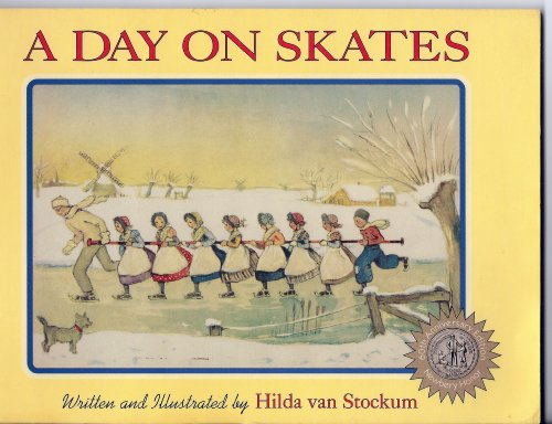 9781883937027: A Day on Skates: The Story of a Dutch Picnic (Hilda Van Stockum Family Collection)