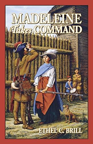Madeleine Takes Command: Ethel C. Brill