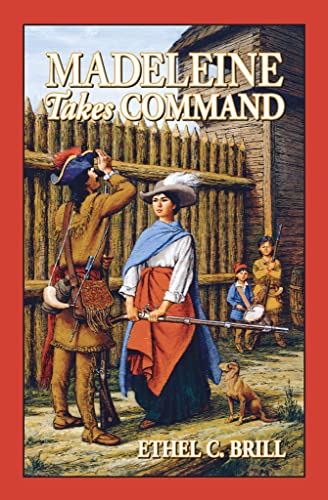 9781883937171: Madeleine Takes Command (Living History Library)