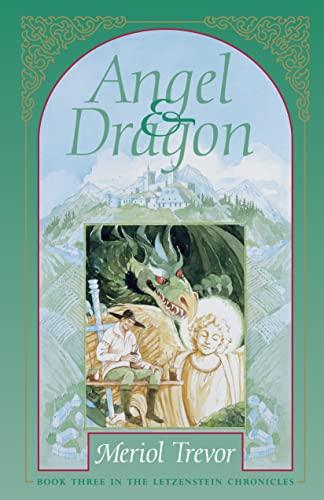 9781883937270: Angel and Dragon (Letzenstein Chronicles)