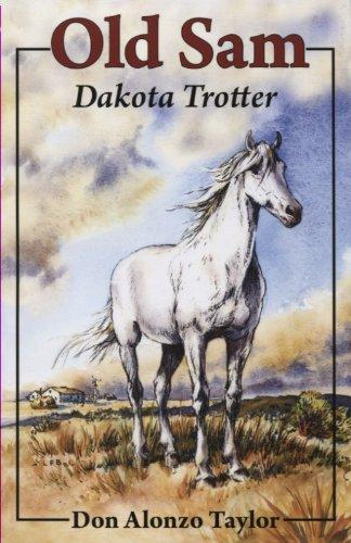 9781883937577: Old Sam: Dakota Trotter (Bethlehem Budget Books)