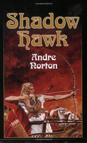 Shadow Hawk (Living History Library): Norton, Andre