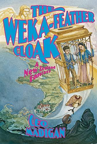The Weka-Feather Cloak: A New Zealand Fantasy: Madigan, Leo
