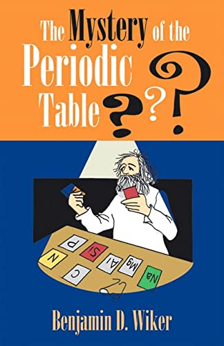9781883937713: Mystery of the Periodic Table (Living History Library)