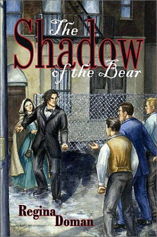 The Shadow of the Bear: Original Title: Snow White & Rose Red, a Modern Fairytale: Doman, ...