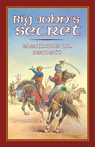 Big John's Secret (Living History Library): Eleanore M. Jewett
