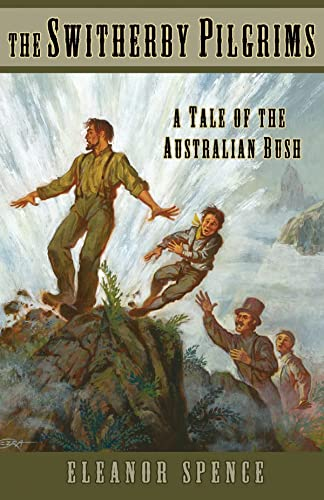 9781883937997: The Switherby Pilgrims: A Tale of the Australian Bush (Living History Library)