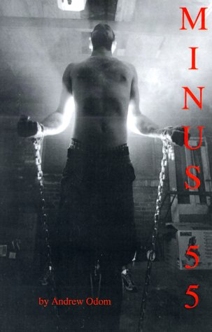 Minus 55 (New Voices in American Fiction: Andrew Odom; Photographer-Mark