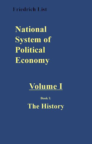 9781883938512: National System of Political Economy: The History