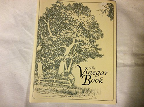 9781883944032: The Vinegar Book