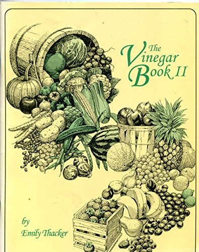 The Vinegar Book II (1883944171) by Emily Thacker