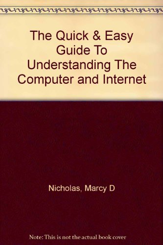 The Quick & Easy Guide To Understanding: Nicholas, Marcy D