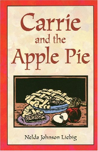 9781883953300: Carrie And The Apple Pie (Fiction)