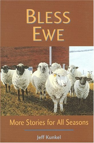 Bless Ewe: More Stories for All Seasons
