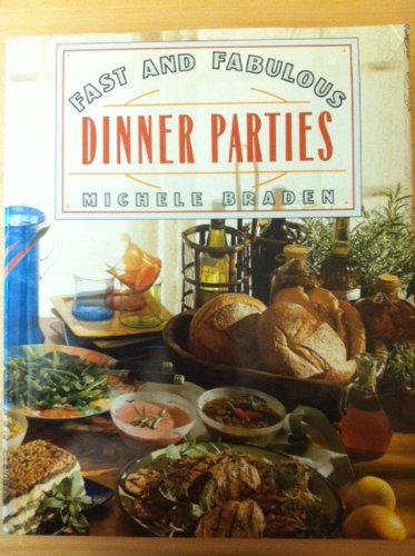 9781883955045: Fast and Fabulous Dinner Parties