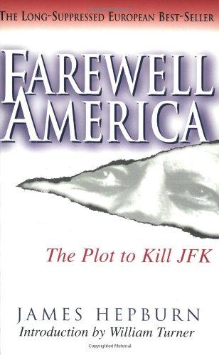 9781883955328: Farewell America: The Plot to Kill JFK