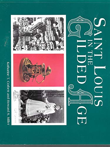 9781883982010: St. Louis in the Gilded Age