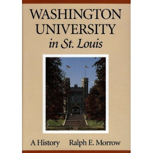 Washington University In St. Louis: A History