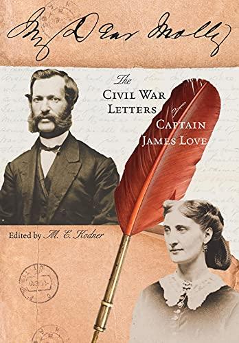 My Dear Molly (Hardcover): James Edwin Love