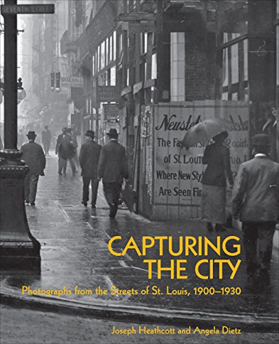 9781883982836: Capturing the City: Photographs from the Streets of St. Louis, 1900 - 1930