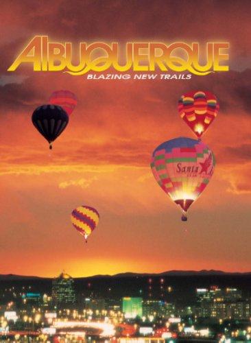 Albuquerque--Blazing New Trails
