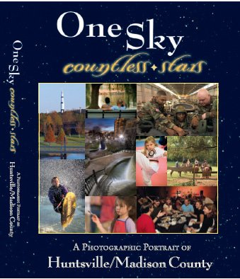 9781883987220: One Sky Countless Stars -- A Photographic Portrait of Huntsville/Madison County by Amy Meadows (2005) Hardcover