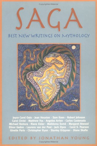 Saga: Best New Writings on Mythology, Vol2 (1883991331) by Jonathan Young