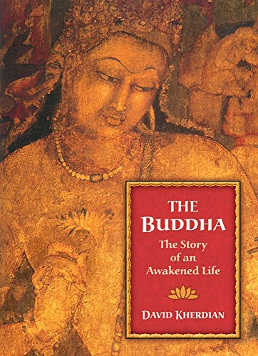 9781883991630: The Buddha: The Story of an Awakened Life