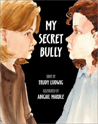 9781883991890: My Secret Bully